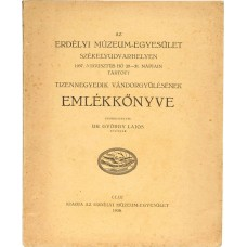 AZ ERDÉLYI MÚZEUM-EGYESÜLET Székelyudvarhelyen 1937...