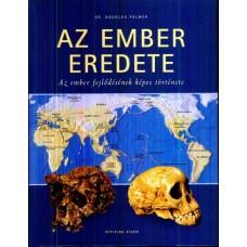 Dr. Douglas Palmer: Az ember eredete