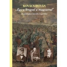 """Kovács István: """"Egy a lengyel a magyarral"""""""