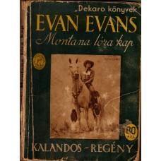 Evan Evans: Montana Lóra kap!