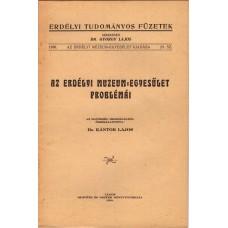 Dr. Kántor Lajos- Az Erdélyi Múzeum-Egyesület problémái