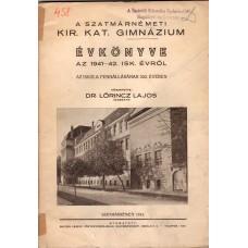 A Szatmárnémeti Kir. Kat. Gimnázium Évkönyve- 1941-42.