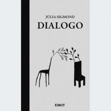 Sigmond Júlia: Dialogo