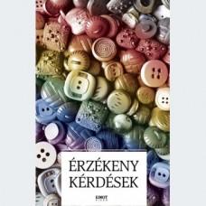 A Juhász István Alapítvány munkatársai (szerk.): Érzékeny kérdések