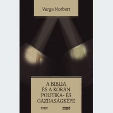 Varga Norbert: A Biblia és a Korán politika- és gazdaságképe
