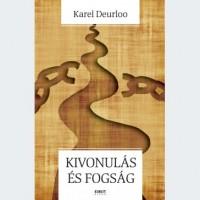 Karel Deurloo: Kivonulás és fogság