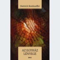Dietrich Bonhoeffer: Az egyház lényege