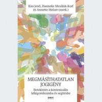 Kiss Jenő, Hanneke Meulink-Korf és Annette Melzer (szerk.): Megmásíthatatlan jogigény