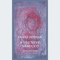 Franz Hodjak: A vég neve: Nabucco