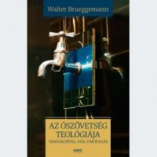Walter Brueggemann: Az Ószövetség teológiája