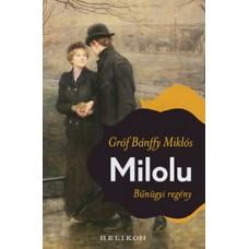 Bánffy Miklós: Milolu - Bűnügyi regény