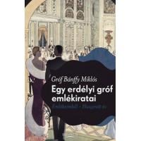Bánffy Miklós: Egy erdélyi gróf emlékiratai - Emlékeimből - Huszonöt év