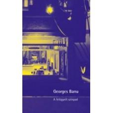 Georges Banu: A felügyelt színpad