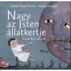 Nádori Gergely, Klein-Varga Noémi: Nagy az Isten állatkertje