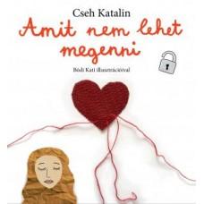 Cseh Katalin: Amit nem lehet megenni