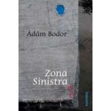 Bodor Ádám: Zona Sinistra