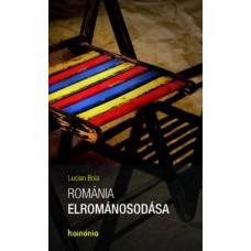 Lucian Boia: Románia elrománosodása