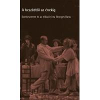 Georges Banu: A beszédtől az énekig