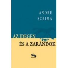 André Scrima: Az idegen és a zarándok