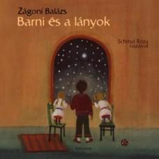 Zágoni Balázs: Barni és a lányok