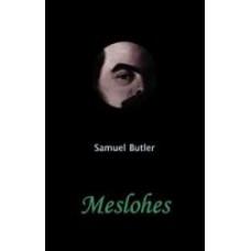Samuel Butler: Meslohes