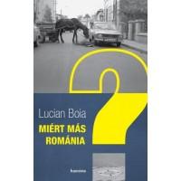 Lucian Boia: Miért más Románia?