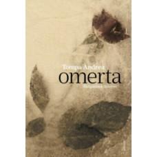 Tompa Andrea: Omerta - Hallgatások könyve