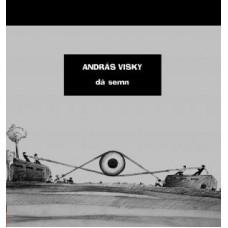 Visky András: Dă semn