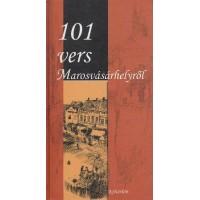 101 vers Marosvásárhelyről- Válogatta Kuti Márta