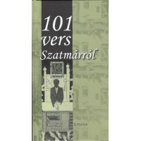 101 vers Szatmárról- Válogatta Végh Balázs Béla