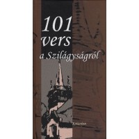 101 vers a Szilágyságról- Válogatta Széman Emese Rózsa