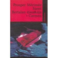 Prosper Mérimée: Szent Bertalan éjszakája – Carmen