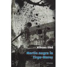 Kincses Előd: Martie negru la Tîrgu-Mureş