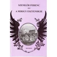 Szemlér Ferenc: A mirigy esztendeje