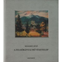 Murádin Jenő: A felsőbányai művésztelep