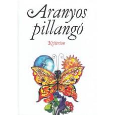 Aranyos pillangó- Válogatta Csetriné Lingvay Klára
