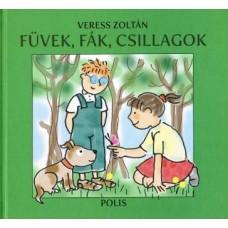 Veress Zoltán: Füvek, fák, csillagok