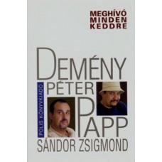 Demény Péter – Papp Sándor Zsigmond: Meghívó minden keddre