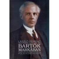 László Ferenc: Bartók markában