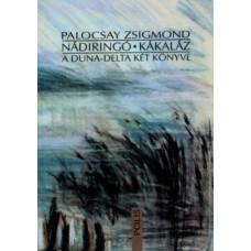 Palocsay Zsigmond: Nádiringó – Kákaláz
