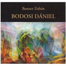 Banner Zoltán: Bodosi Dániel