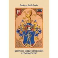 Szekeres Attila István: Keöpeczi Sebestyén József, a címerművész