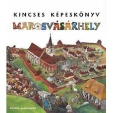 Kincses Képeskönyv MAROSVÁSÁRHELY