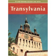 Transylvania: A land beyond fiction and myth