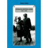 Babucs Zoltán: Jászmagyar honvédek albuma (1921-1945)