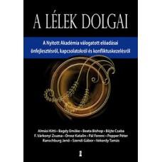 Almási Kitti, Bagdy Emőke,  Böjte Csaba: A lélek dolgai
