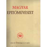 Magyar Építőművészet 3 -5 szám 1955