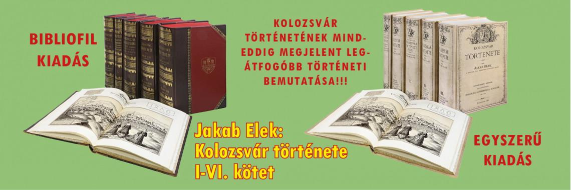 Jakab Elek: Kolozsvár története. I-VI. kötet.