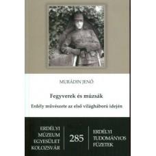 Murádin Jenő: Fegyverek és múzsák