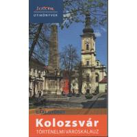 Gaal György: Kolozsvár történelmi városkalauz